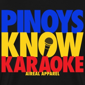 Pinoys Know Karaoke Mens Tee Shirt by AiReal - Men's Premium T-Shirt