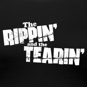 THE RIPPIN AND THE TEARIN Women's T-Shirts - Women's Premium T-Shirt