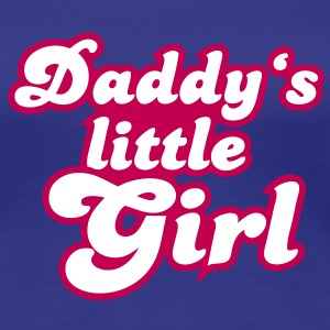 Daddy's little girl Women's T-Shirts - Women's Premium T-Shirt
