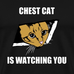 Chest Cat Is Watching You - Men's Premium T-Shirt