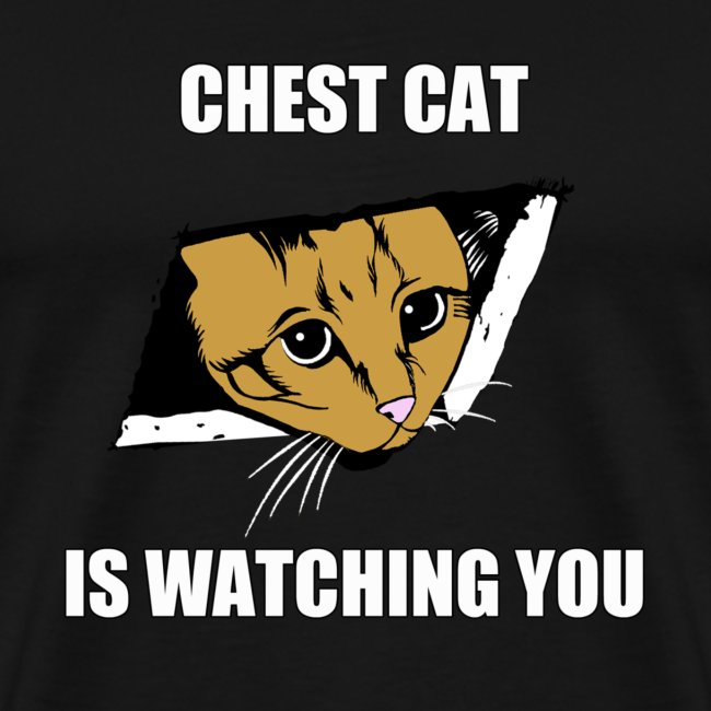 Chest Cat Is Watching You