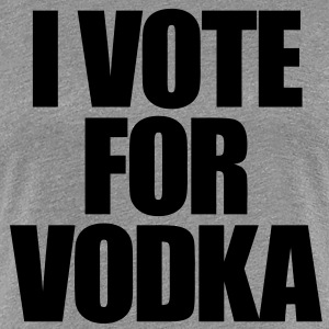 I Vote For Vodka Women's T-Shirts - Women's Premium T-Shirt