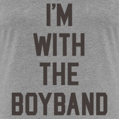 I'm with the Boyband Women's T-Shirts