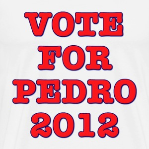 Vote For Pedro 2012 T-Shirts - Men's Premium T-Shirt