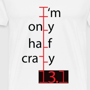 im only half crazy.png T-Shirts - Men's Premium T-Shirt