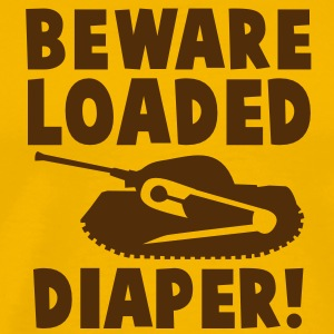 beware loaded diaper with safety pin and tank BABY T-Shirts - Men's Premium T-Shirt
