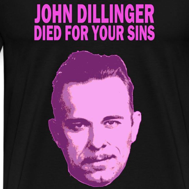 John Dillinger Died For Your Sins