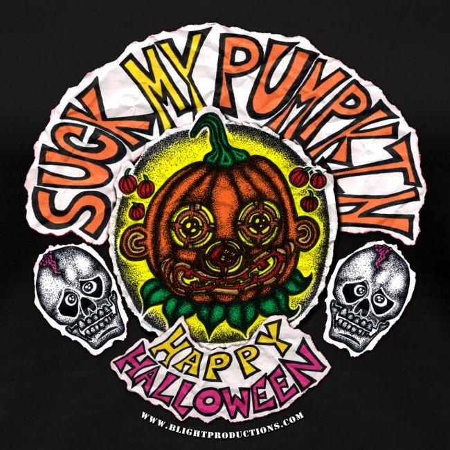 SUCK MY PUMPKIN (LADIES T-SHIRT)