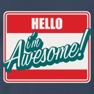 Design ~ Hello I'm Awesome!