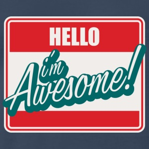 Hello I'm Awesome! - Men's Premium T-Shirt