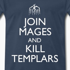 """Join Mages and Kill Templars"" Design T-Shirts"