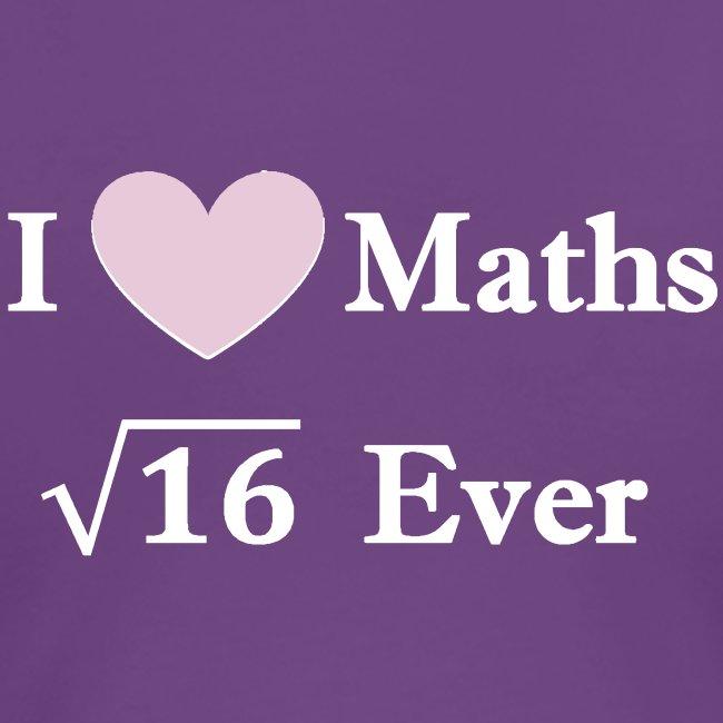 Math, I love maths for ever