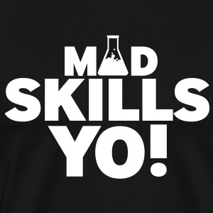 Mad Skills Yo - Men's Premium T-Shirt