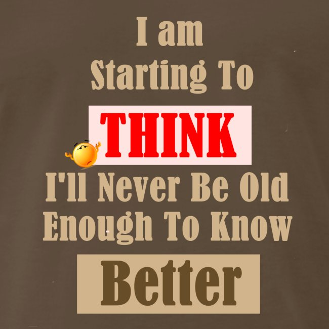 Think Better. Know Better