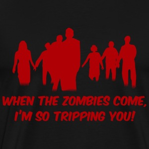 Zombies - I'm so tripping you! - Men's Premium T-Shirt