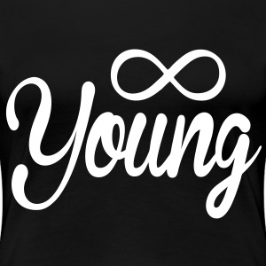 Forever Young Women's - stayflyclothing.com - Women's Premium T-Shirt