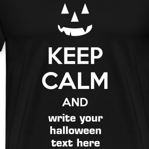 keep calm and write your halloween text here meme - Men's Premium T-Shirt