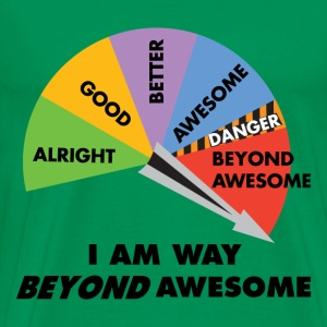 Way Beyond Awesome - Men's Premium T-Shirt