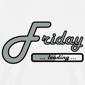 Friday loading  T-Shirts - Men's Premium T-Shirt