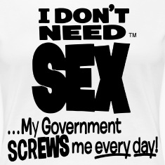 I DON'T NEED SEX  Women's T-Shirts