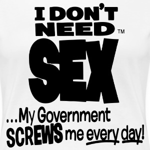 I DON'T NEED SEX  Women's T-Shirts - Women's Premium T-Shirt