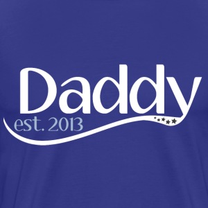New Daddy Est 2013 T-Shirts - Men's Premium T-Shirt