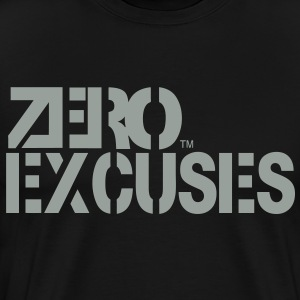 ZERO EXCUSES T-Shirts - Men's Premium T-Shirt
