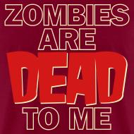 Design ~ Zombies Dead to Me - Men's Heavyweight