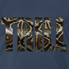 Trill - Snake Skin T-Shirts