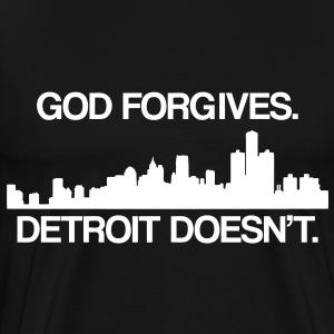 God Forgives... T-Shirts - Men's Premium T-Shirt