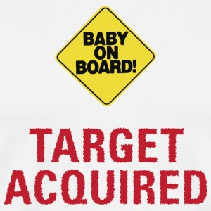 Baby on Board Target Acquired T-shirt - Men's Premium T-Shirt