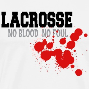 Lacrosse No Blood No Foul T-Shirt - Men's Premium T-Shirt