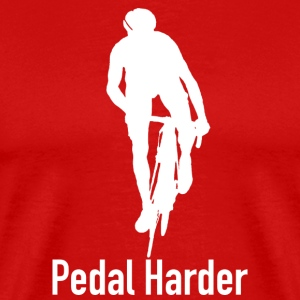 pedal harder shut up legs Jen Voigt Tour De France T-Shirts - Men's Premium T-Shirt