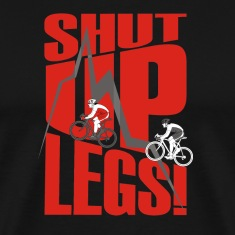 shut up legs Jen Voigt Tour De France T-Shirts