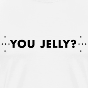You Jelly T-shirt - Men's Premium T-Shirt