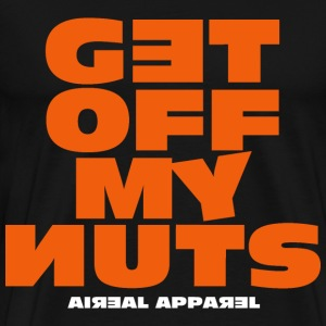 GET OFF MY NUTS Mens Tee Shirt by AiReal Apparel - Men's Premium T-Shirt
