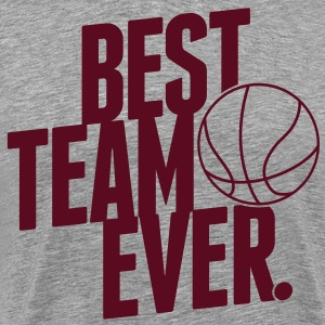 Best Team ever - Basketball T-Shirts - Men's Premium T-Shirt