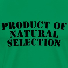 Product Of Natural Selection Heavyweight T-Shirt