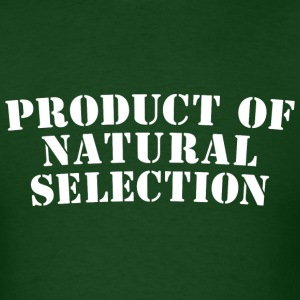 Product Of Natural Selection Heavyweight T-Shirt - Men's T-Shirt