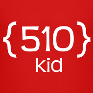 Design ~ 510 Kid T-Shirt for Toddlers and Preschoolers