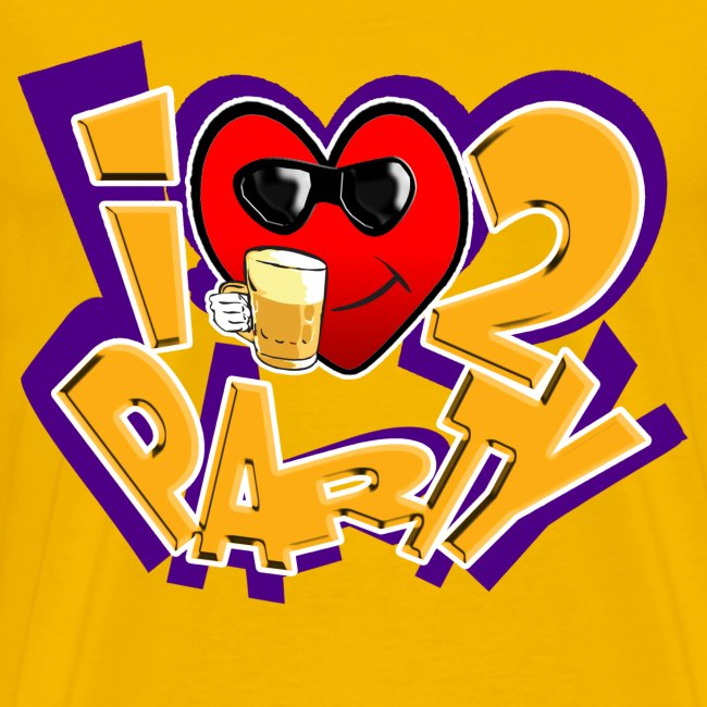 I Love To Party. TM  mens tee