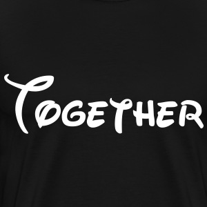 together T-Shirts - Men's Premium T-Shirt
