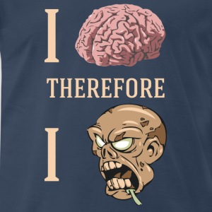 I Brain Therefore I Zombie - Men's Premium T-Shirt