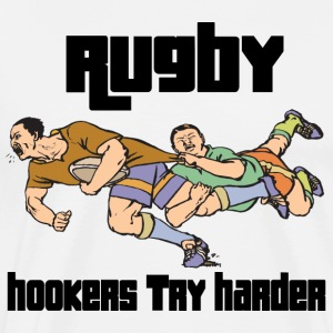 Rugby Hookers Try Harder T-Shirt - Men's Premium T-Shirt