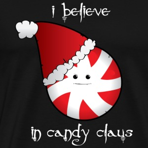 I Believe... in Candy Claus - Men's Premium T-Shirt