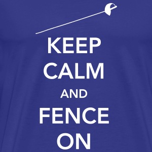 Keep Calm and Fence On T-Shirts - Men's Premium T-Shirt
