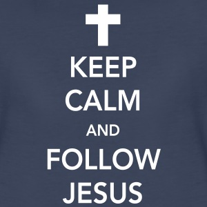 Keep Calm and Follow Jesus Women's T-Shirts - Women's Premium T-Shirt
