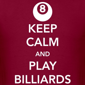Keep Calm and Play Billiards T-Shirts - Men's T-Shirt