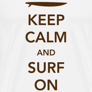 Keep Calm and Surf On T-Shirts - Men's Premium T-Shirt