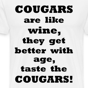 Cougars are like Wine    BLA169 - Men's Premium T-Shirt